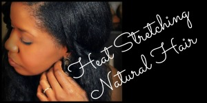 heat stretching natural hair video