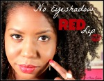 fall look - red lips and fake wash and go on natural hair