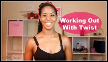 working out with twist, braids, locs